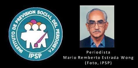 Periodista Mario ReMberto Estrada Wong (78) +24-012012 (IPSP)