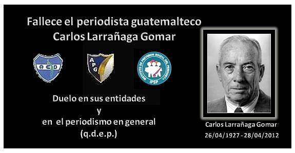 Carlos Larrañaga Gomar, +28-04-2012- miembro de la ACD, APG e IPSP q.e.p.d.