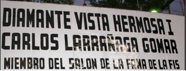 Carlos Larrañaga Gomar - nombre del diamante I, softbol, Vista Hermosa  zona 15 de la capital.