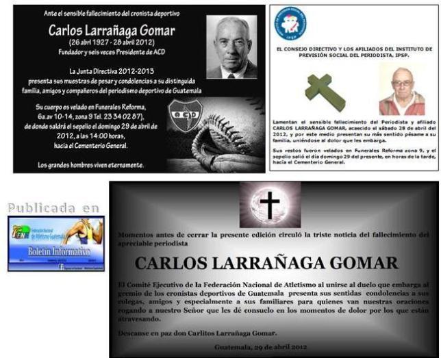 Notas luctuosas de ACD -IPSP -FNA- + Carlos Larrañaga Gomar