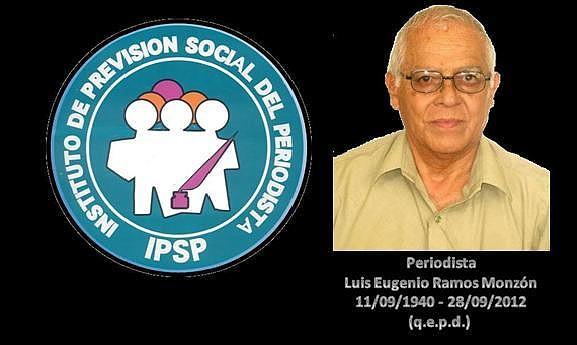 Periodista guatemalteco, Luis Eugenio Ramos Monzón 11091940 - 28092012+