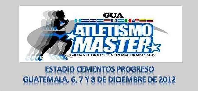 XVII CAMPEONATO CENTROAMERICANO DE ATLETISMO MASTER 2012, , 6-7-8-DIC-2012.