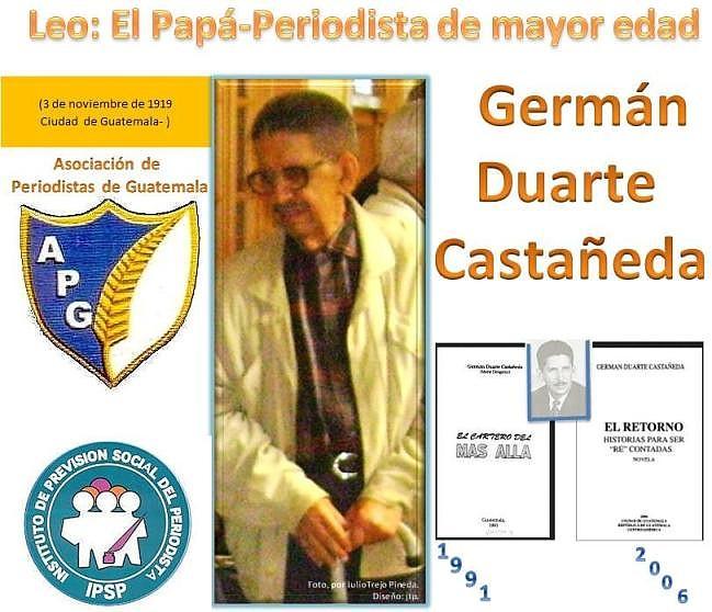 Germán -duarte Castañeda -periodista de Guatemala -Diseño: jtp.