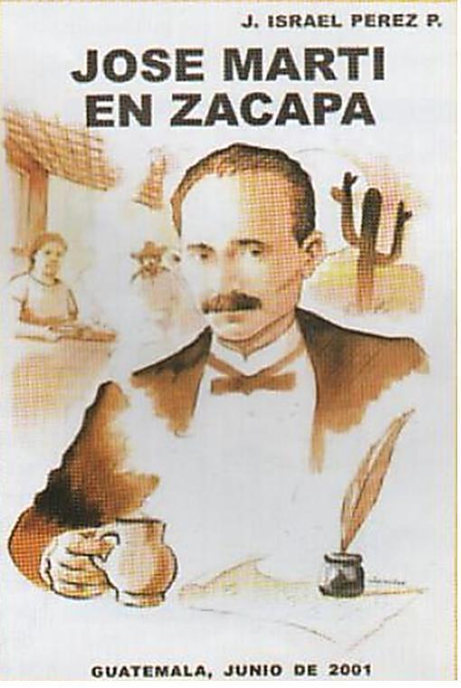 """Portada del libro """"José Martí en Zacapa"""""""