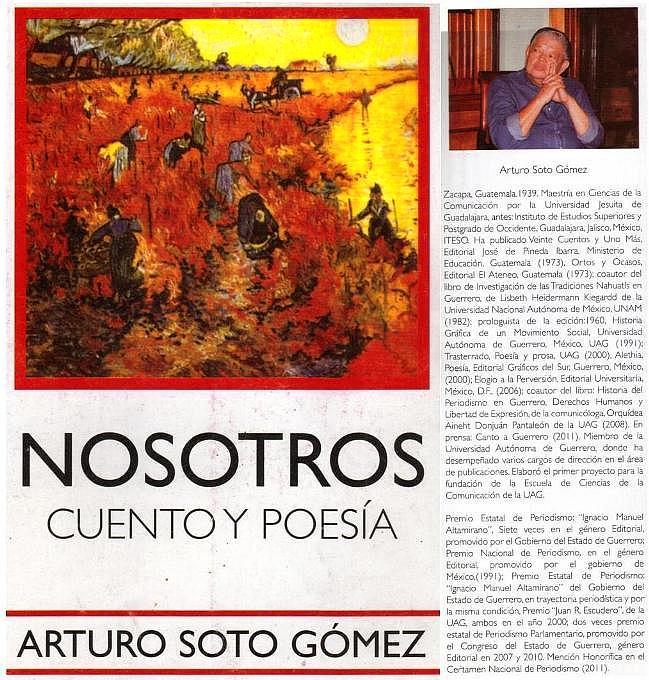 NOSOTROS, libro del escritor guatemalteco, Arturo Soto Gómez -