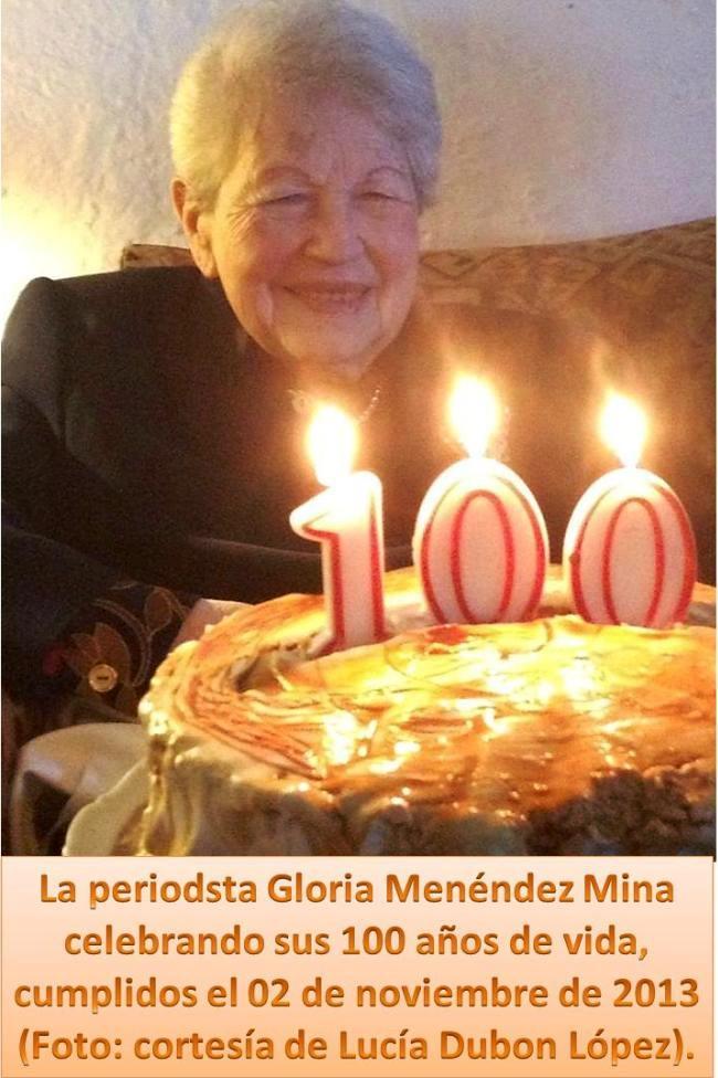 Gloria Menendez Mina  --celebra sus 100 años el 02112013 -  derceso  28-ago-2014