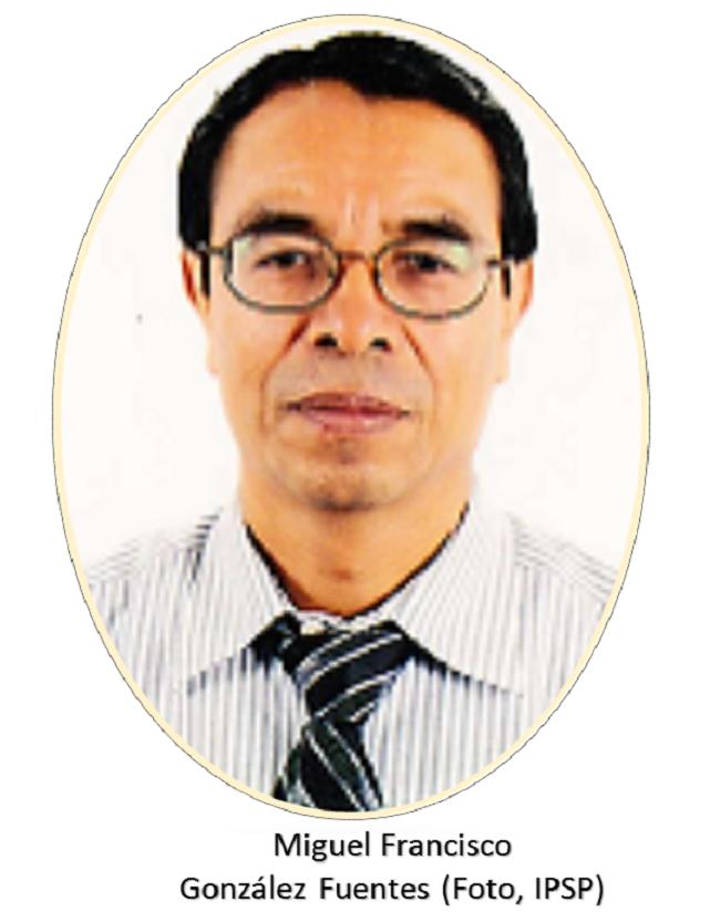 Miguel Francisco González Fuentes IPSP